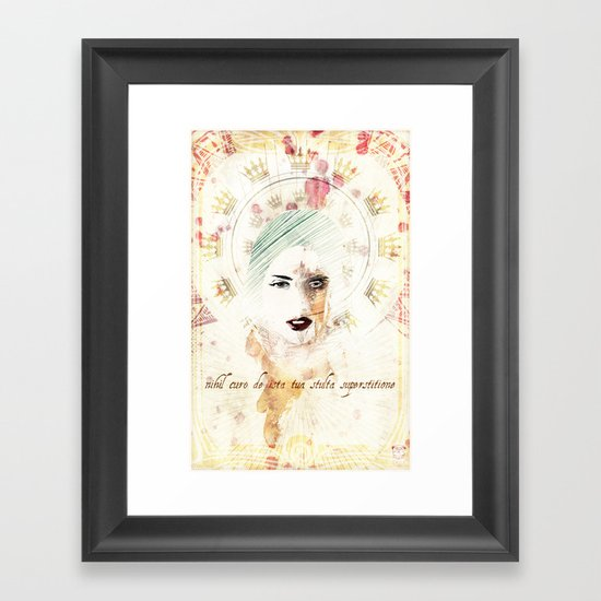 """nihil curo de ista tua stulta superstitione"" Framed Art Print"