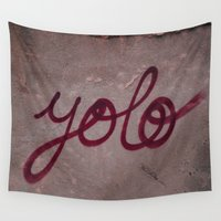 yolo Wall Tapestries featuring Yolo by HMS James