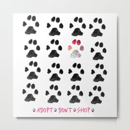 Adopt. Dont. Shop. Typography Metal Print