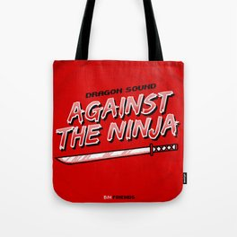 7 inch series: Dragon Sound - Against the Ninja Tote Bag
