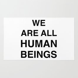 We are all human beings Rug