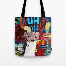 UH-OH! - WEASEL! Tote Bag