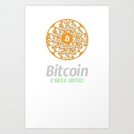 Bitcoin - sacred circle - I sell (BTC) Art Print
