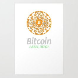 Bitcoin - sacred circle - I sell (BTC) Art Print