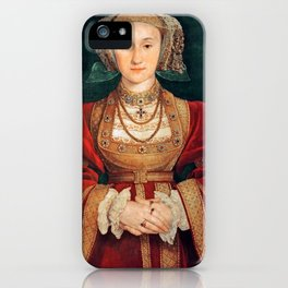 "Hans Holbein the Younger ""Anne of Cleves (1515-1557), fourth wife of King Henry VIII"" iPhone Case"