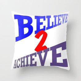 Believe2Achieve Throw Pillow