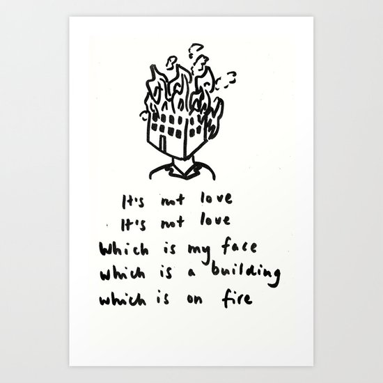 Love -> Building on Fire Art Print