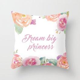 Dream Big Princess Throw Pillow