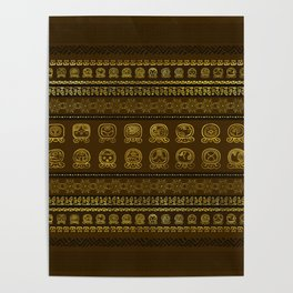 Maya Calendar Glyphs pattern Gold on Brown Poster