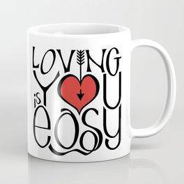 Loving You is Easy red heart Coffee Mug