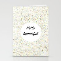 hello beautiful Stationery Cards featuring Hello Beautiful by Estef Azevedo