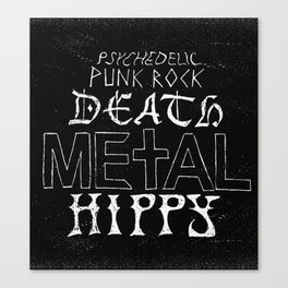 Death Metal Hippy Canvas Print