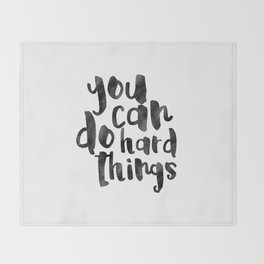 Printable Art,You Can Do Hard Things,Nursery Decor,Quote Prints,Motivational Poster,Quote Art Throw Blanket