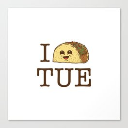 I Taco Tuesdays Canvas Print