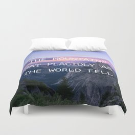 The mountains sat placidly Duvet Cover