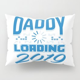Baby Is Loading Boy Girl For Dad Announcement Gift Pillow Sham