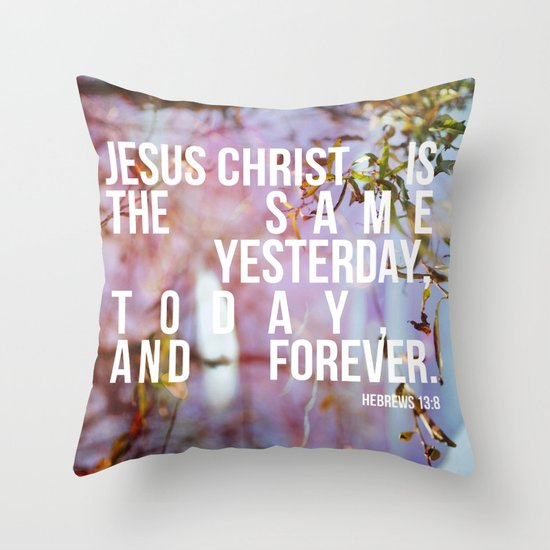 Yesterday, Today and Forever Throw Pillow