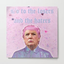 s/o to the losers and haters Metal Print