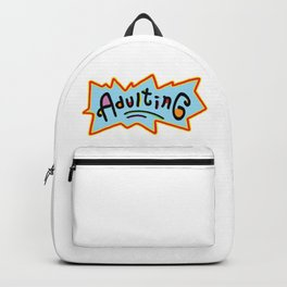 Adulting #society6 Backpack