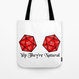 They're Natural 20 Tote Bag