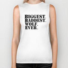 Biggest Baddest Wolf Ever Biker Tank