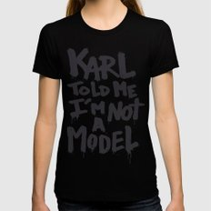 Karl told me... Black Womens Fitted Tee MEDIUM