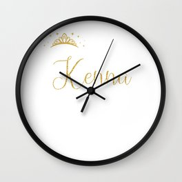 Queens Are Named Kenna Personalized First Name Girl print Wall Clock
