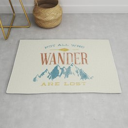 Not All who Wander are Lost Rug