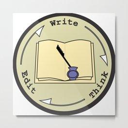 Write - Think - Edit Metal Print