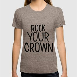 Rock Your Crown T-shirt