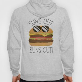 Sun's Out Buns Out! Hoody