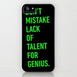 LACK OF TALENT iPhone Case