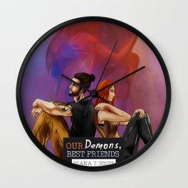 Our demons, best friends III Wall Clock