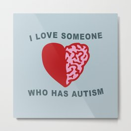 Autism Love Metal Print