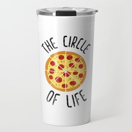 The Circle Of Life Funny Quote Travel Mug