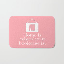 Home Is Where Your Bookcase Is (Pastel Pink) Bath Mat