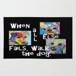 When All Else Fails, Walk the Dog Rug