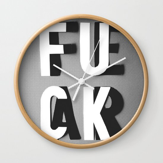 Fuck Fear Wall Clock