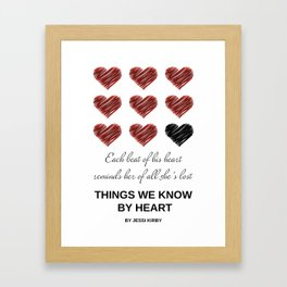Things We Know by Heart Framed Art Print