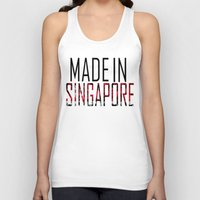 singapore Tank Tops featuring Made In Singapore by VirgoSpice