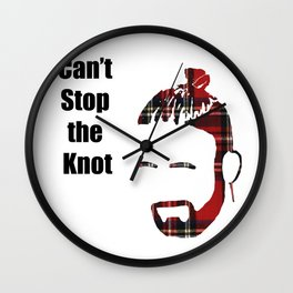 Can't Stop the Knot Wall Clock