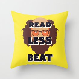 Read Less Beat - Allen Ginsberg Throw Pillow