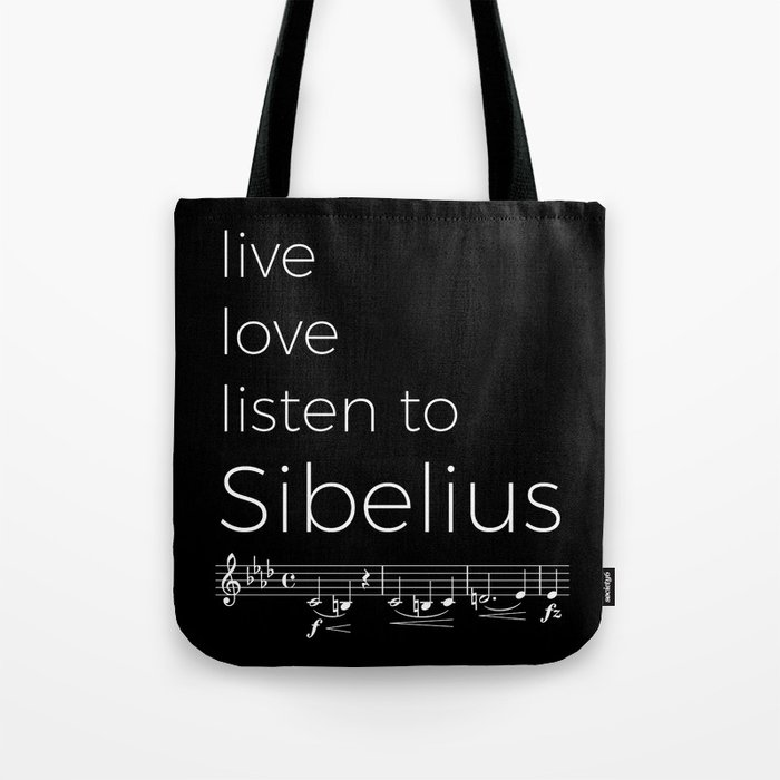 Live, love, listen to Sibelius (dark colors) Tote Bag