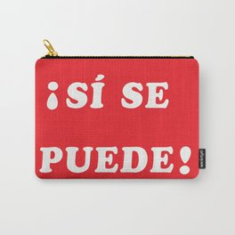Sí se puede Carry-All Pouch