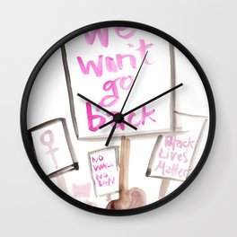 We Won't Go Back Wall Clock
