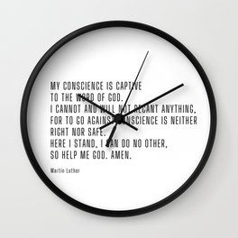 My Conscience is Captive Wall Clock