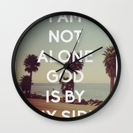 I Am Not Alone, God Is By My Side - Bible Quote - Inspirational Quote Wall Clock