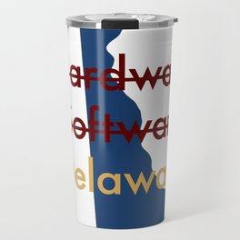 Hardware, Software, Delaware Travel Mug