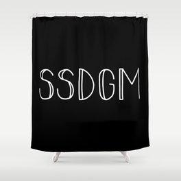SSDGM white text on black Shower Curtain