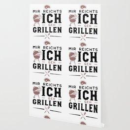 Mir Reichts Ich Geh Grillen Wallpaper